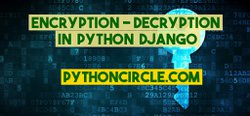 Encryption-Decryption in Python Django