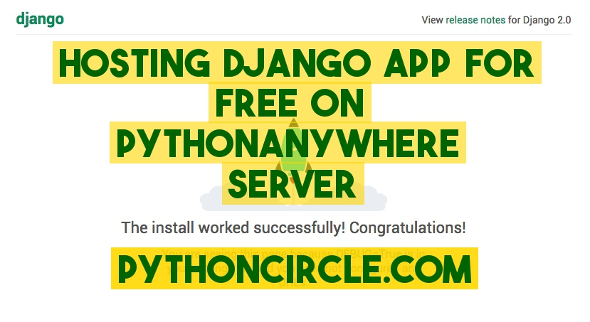 How to host django app on pythonanywhere for free