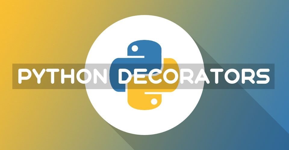 The simplest explanation of Decorators in Python